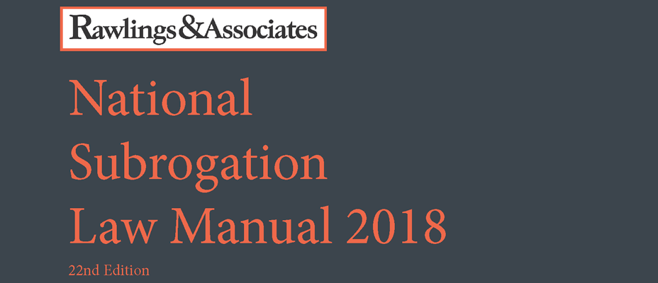 Rawlings Publishes 22nd Edition of the National Subrogation Law Manual
